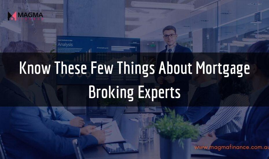 Mortgage Broking Experts